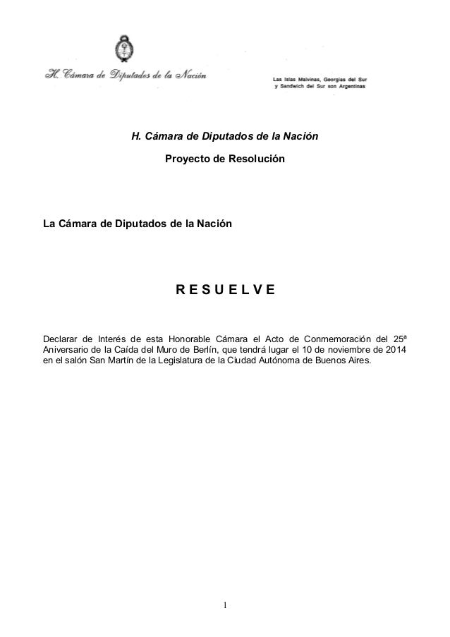 H. Cámara de Diputados de la Nación  Proyecto de Resolución  La Cámara de Diputados de la Nación  R E S U E L V E  Declara...