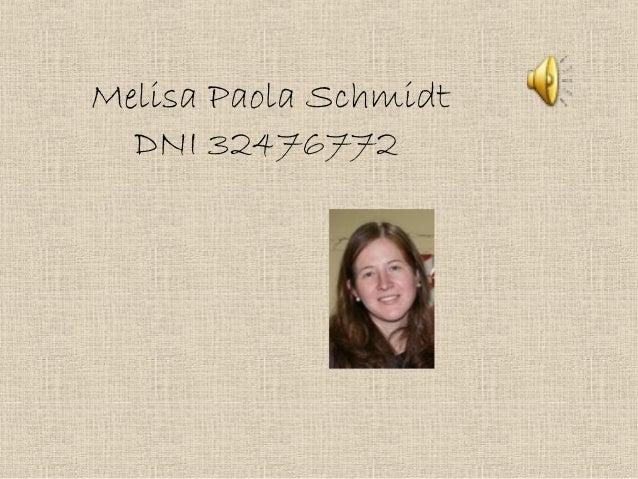 Melisa Paola Schmidt DNI 32476772