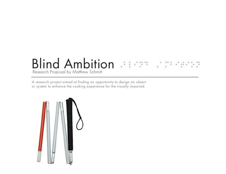 Blind Ambition Research Proposal by Matthew Schmitt                                                                       ...