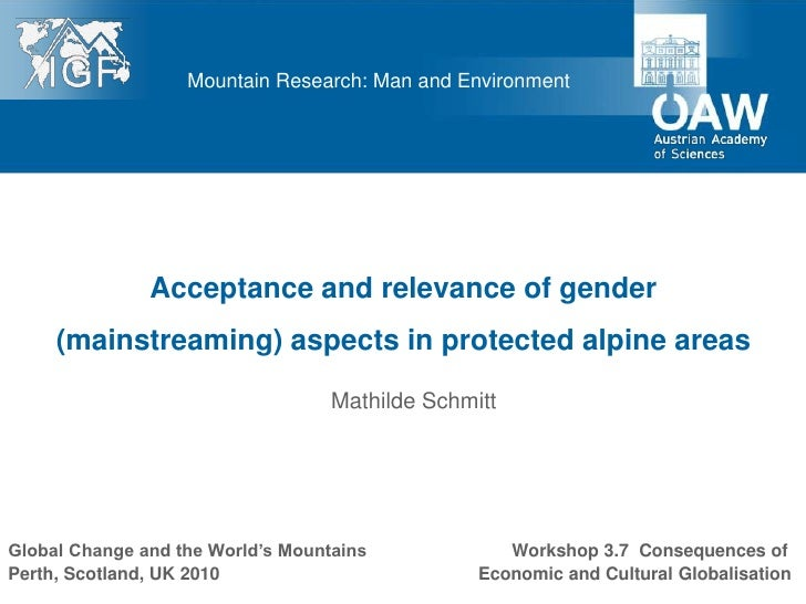 Mountain Research: Man and Environment               Acceptance and relevance of gender     (mainstreaming) aspects in pro...