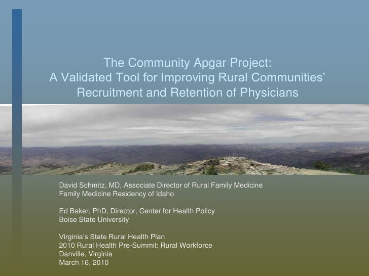The Community Apgar Project:A Validated Tool for Improving Rural Communities'Recruitment and Retention of Physicians<br />...
