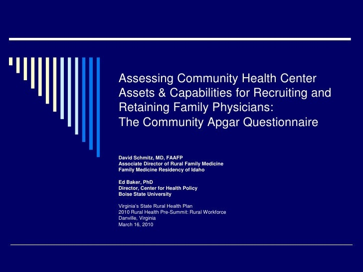 Assessing Community Health Center Assets & Capabilities for Recruiting and Retaining Family Physicians:The Community Apgar...