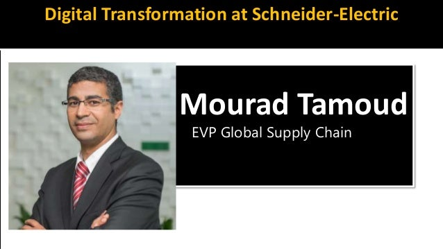 Schneider Electric Presentation at the Supply Chain Insights 2018 Conference