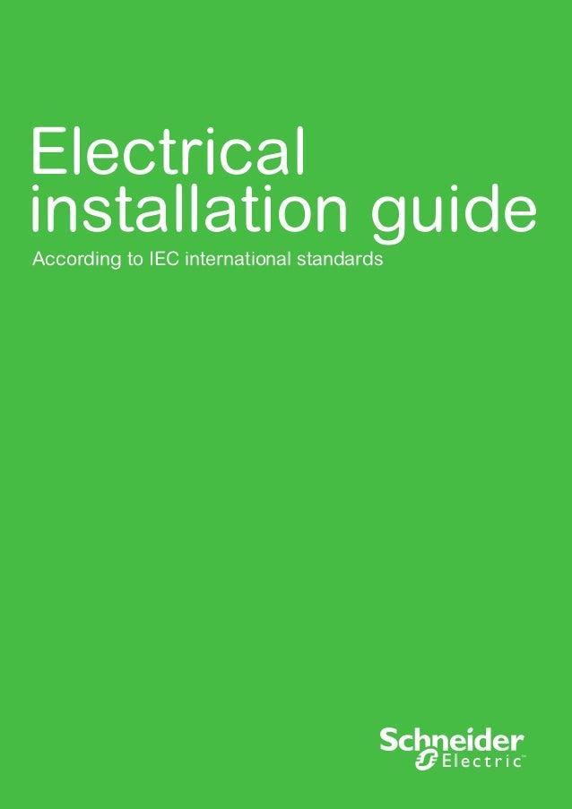 schneider electric electrical installation guide 2016 rh slideshare net electrical installation guide schneider electric 2009 Electrical Wiring Installation