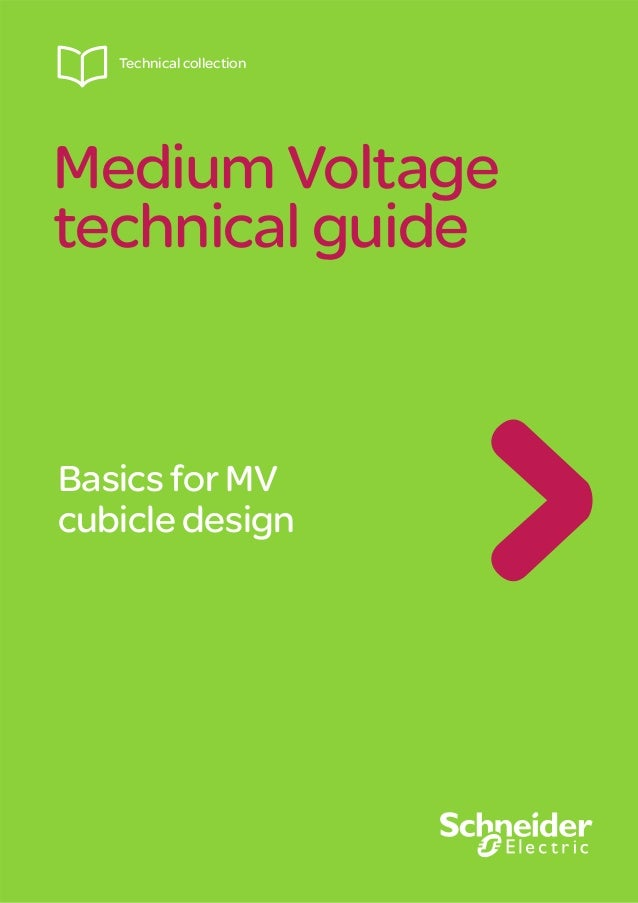 Medium Voltage technical guide Technical collection Basics for MV cubicle design