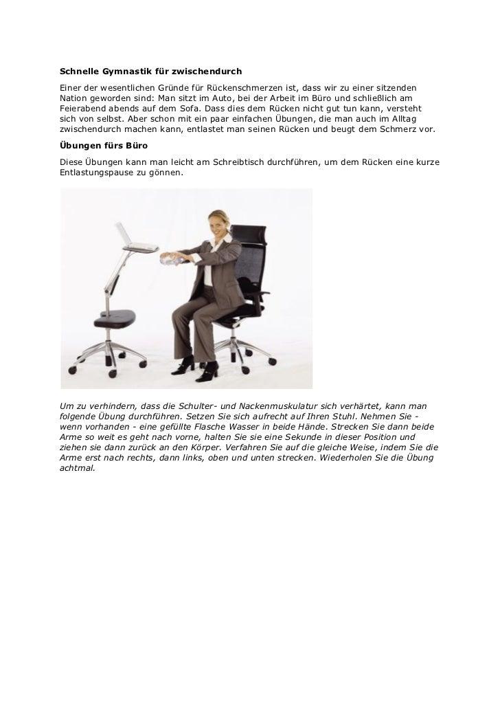 Schnelle Gymnastik für zwischendurchEiner der wesentlichen Gründe für Rückenschmerzen ist, dass wir zu einer sitzendenNati...