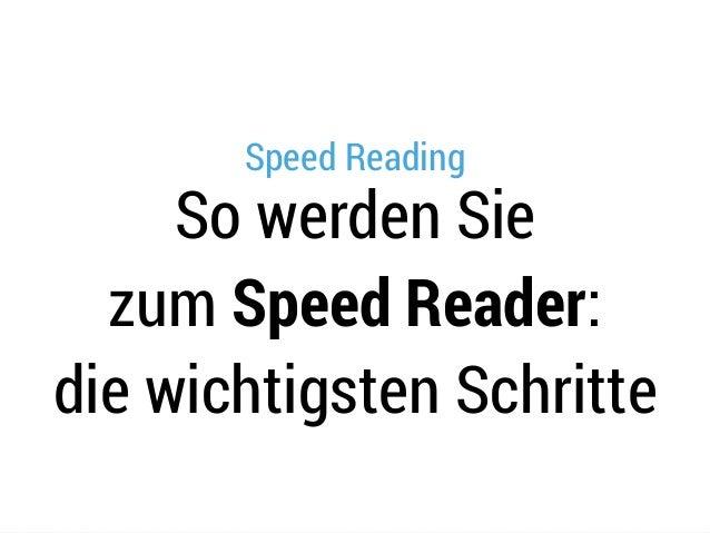 Speed Reading So werden Sie zum Speed Reader: die wichtigsten Schritte