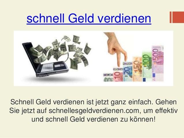 schnell Geld verdienen Schnell Geld verdienen ist jetzt ganz einfach. Gehen Sie jetzt auf schnellesgeldverdienen.com, um e...