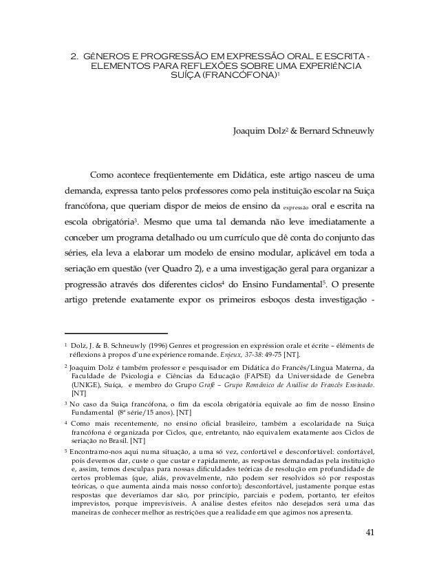 412. GêNEROS E PROGRESSÃO EM EXPRESSÃO ORAL E ESCRITA -ELEMENTOS PARA REFLEXÕES SOBRE UMA EXPERIêNCIASUÍÇA (FRANCÓFONA)1Jo...