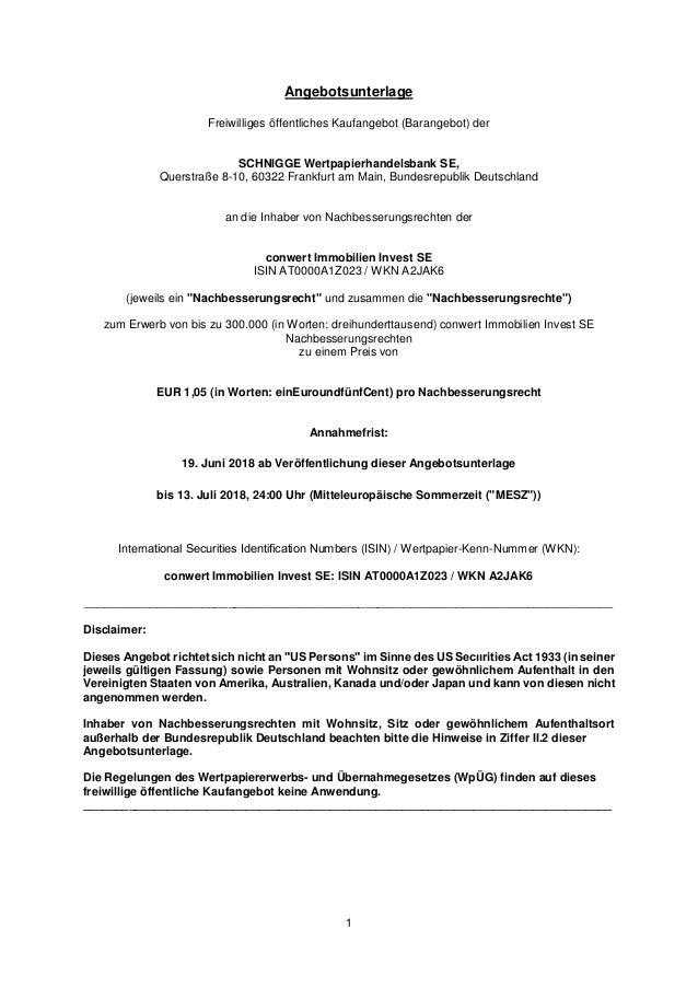 1 Angebotsunterlage Freiwilliges öffentliches Kaufangebot (Barangebot) der SCHNIGGE Wertpapierhandelsbank SE, Querstraße 8...