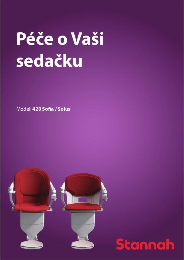 Péče o Vaši sedačku Model: 420 Sofia / Solus