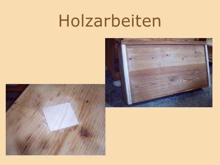 Holzarbeiten<br />