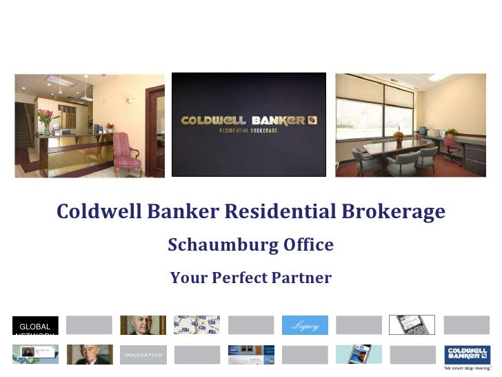 Coldwell Banker Residential Brokerage Schaumburg Office Your Perfect Partner