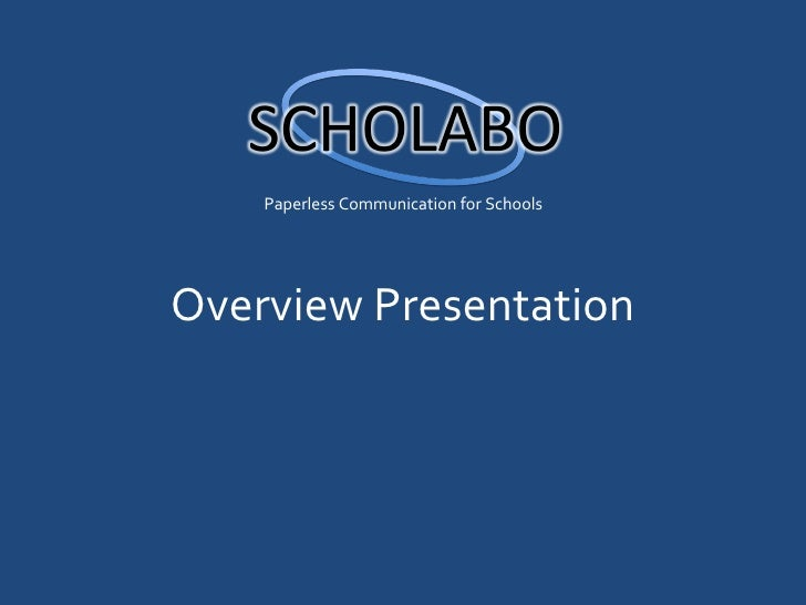 Paperless Communication for SchoolsOverview Presentation