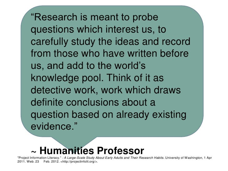 """""""Research is meant to probe        questions which interest us, to        carefully study the ideas and record        from..."""