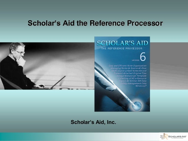 Scholar's Aid the Reference Processor           Scholar's Aid, Inc.