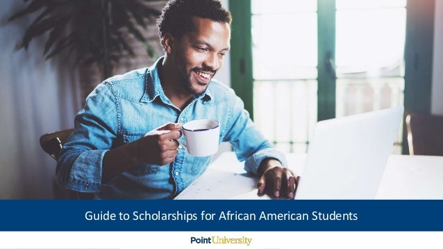Guide to Scholarships for African American Students