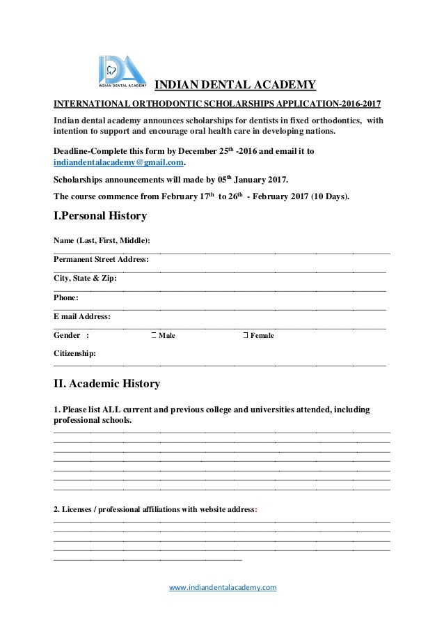 Www.indiandentalacademy.com INDIAN DENTAL ACADEMY INTERNATIONAL ORTHODONTIC  SCHOLARSHIPS APPLICATION 2016 2017 ...
