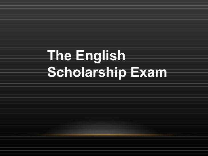 The English Scholarship Exam