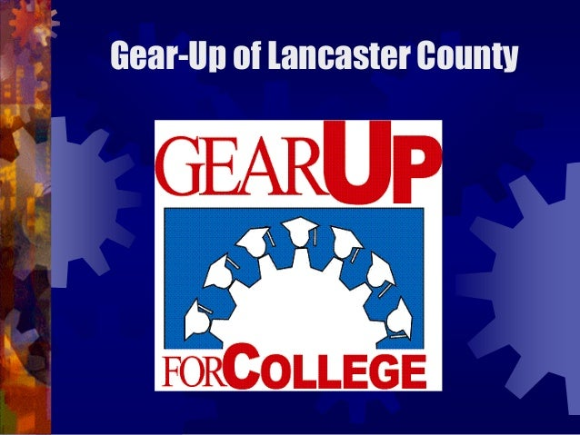 Gear-Up of Lancaster County