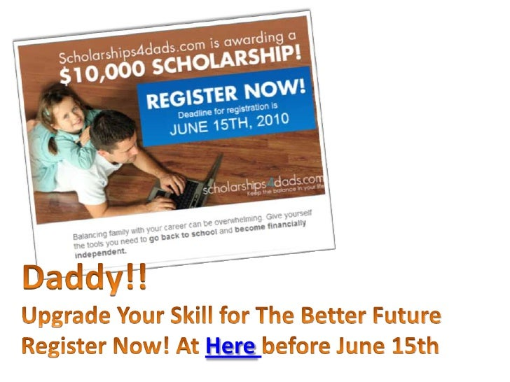 Daddy!!<br />Upgrade Your Skill for The Better Future<br />Register Now! At Herebefore June 15th<br />