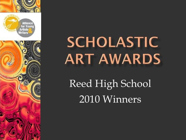 Reed High School  2010 Winners
