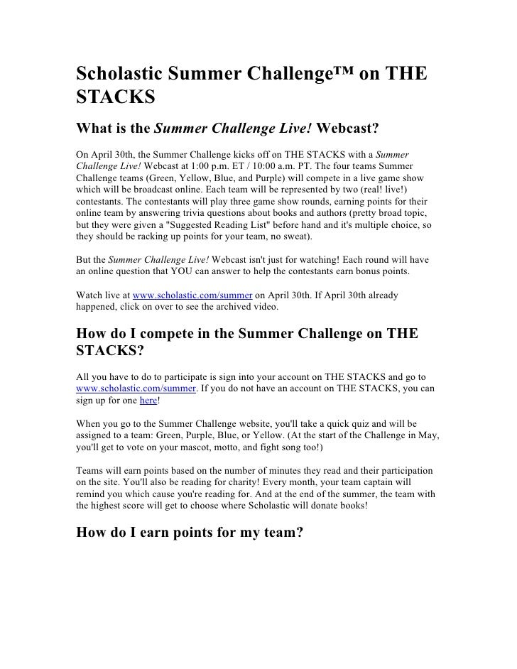 Scholastic Summer Challenge™ on THE STACKS What is the Summer Challenge Live! Webcast? On April 30th, the Summer Challenge...