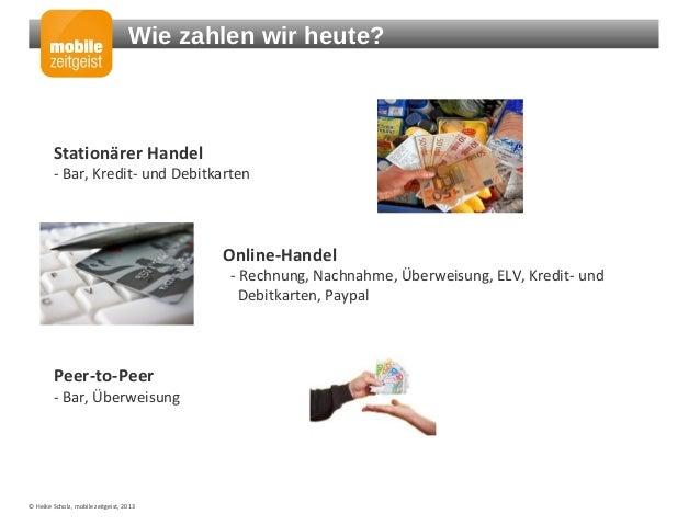 Quo Vadis Mobile Payments: Chancen, Trends, Produkte Slide 3