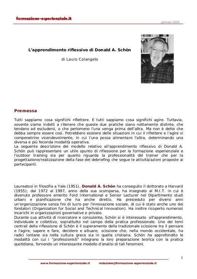 gennaio 2009        L'apprendimento riflessivo di Donald A. Schön                           di Lauro ColangeloPremessaTutt...