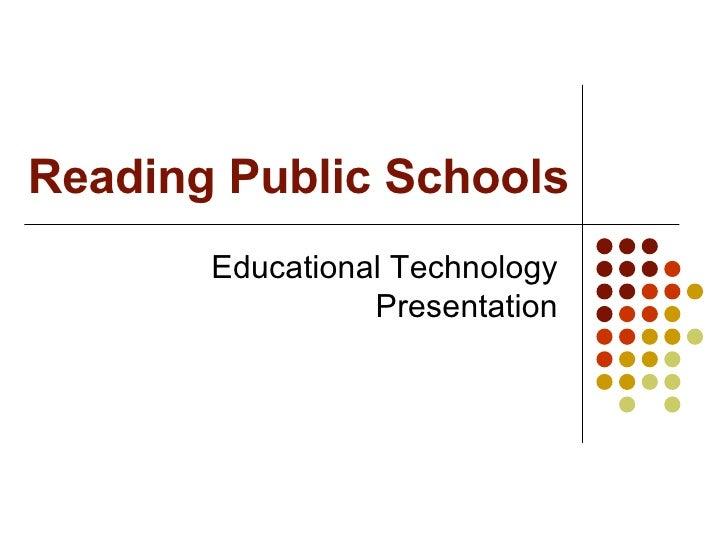 Reading Public Schools Educational Technology Presentation