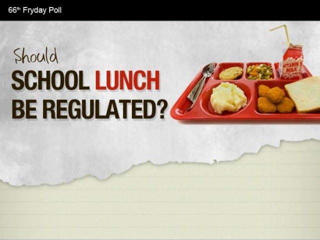 Should School Lunch Be Regulated?  Facts & Infographic