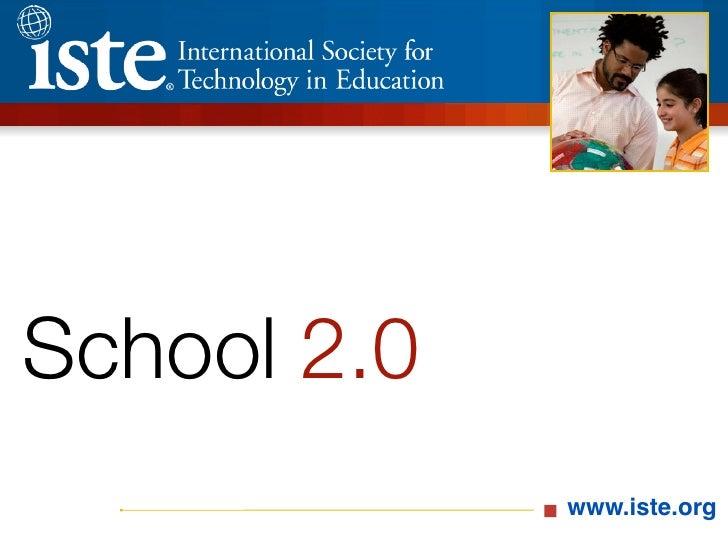 School 2.0              www.iste.org