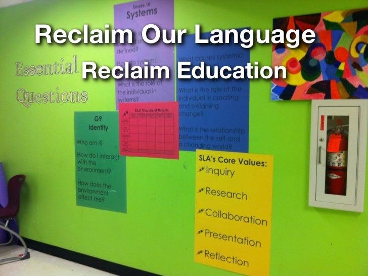 Reclaim Our Language   Reclaim Education