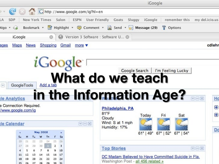 What do we teachin the Information Age?