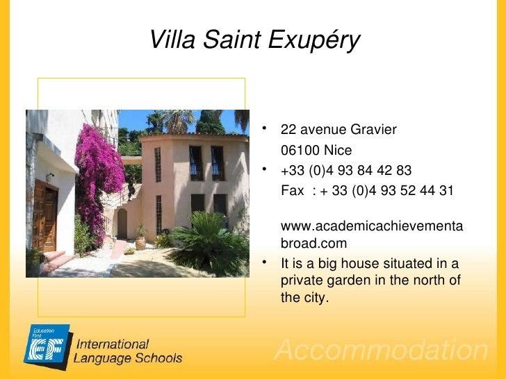 Villa Saint Exupéry <ul><li>22 avenue Gravier  </li></ul><ul><li>06100 Nice </li></ul><ul><li>+33 (0)4 93 84 42 83 </li></...