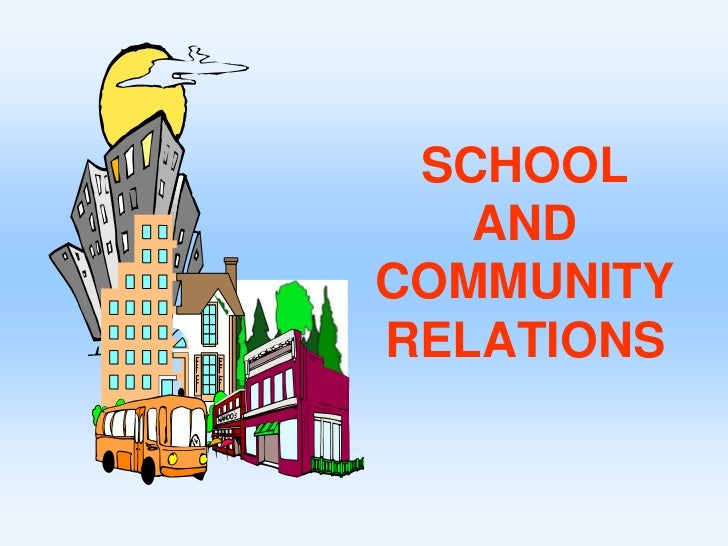 SCHOOL AND COMMUNITY RELATIONS<br />