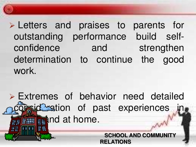 the school community relationship The administrator's guide to school-community relations is a treasury of practical tips and strategies for principals author george e pawlas has gathered hundreds of principal-tested ideas and helpful illustrations to help principals create successful school newsletters and other communication tools, use the media to their school's advantage, enhance parent and family involvement, work with.