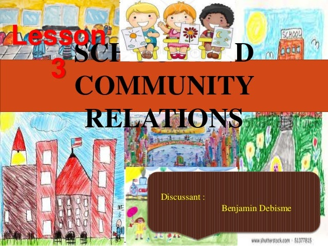school and community relation The school community network connects families and schools to build strong school communities focused on student success.