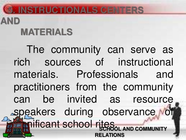 the school community relationship B promote good communications between the academic institution and its public,  an ever- widening gulf threatens the essential school- community relationship.