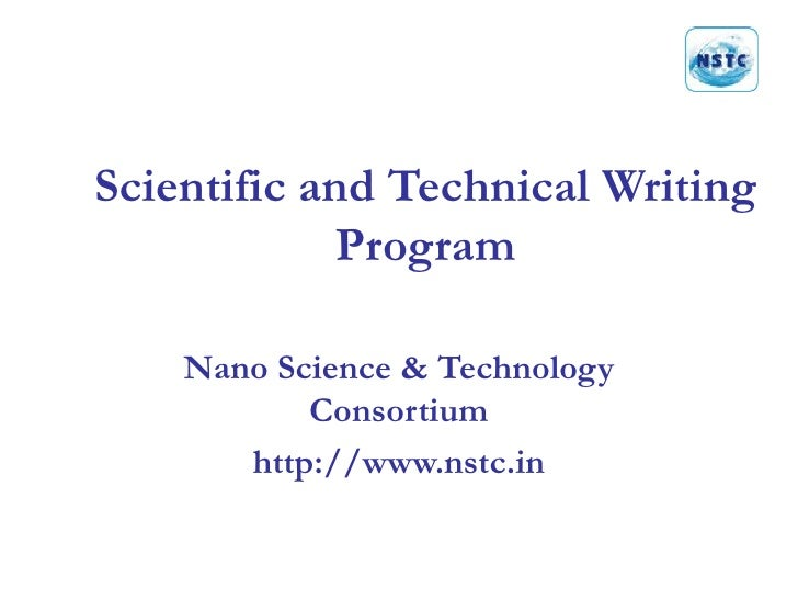Scientific and Technical Writing Program Nano Science & Technology Consortium http://www.nstc.in
