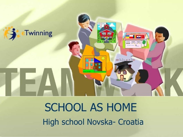 SCHOOL AS HOME High school Novska- Croatia