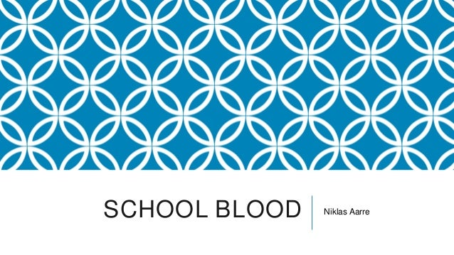 SCHOOL BLOOD Niklas Aarre