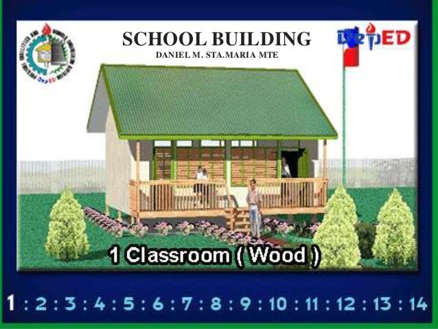 SCHOOL BUILDING DANIEL M. STA.MARIA MTE