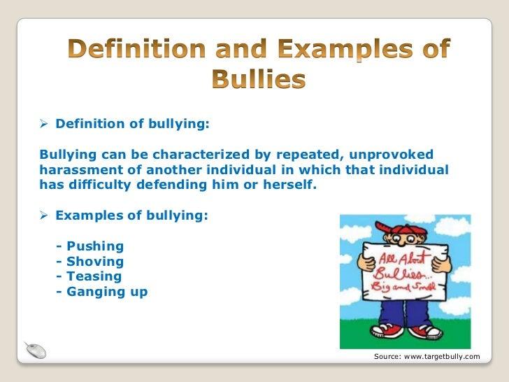 Bullying examples at school.