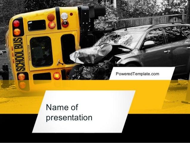 School bus accident powerpoint template by poweredtemplate name of presentation poweredtemplate toneelgroepblik Images
