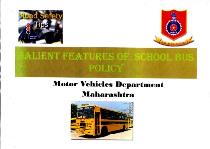 Salient Features of School Bus Policy