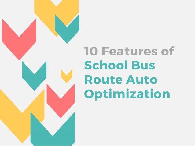 10 School Bus Route Auto Optimization Features