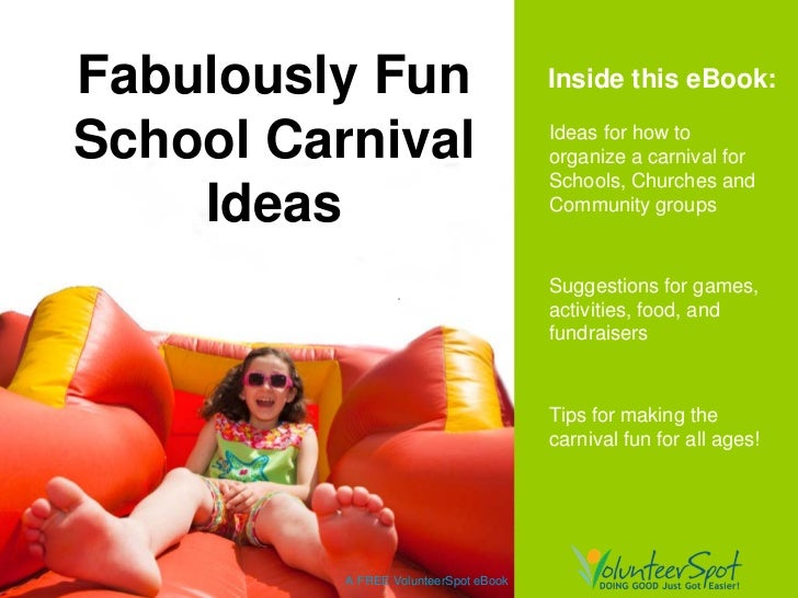 Fabulously Fun                         Inside this eBook:School Carnival                        Ideas for how to          ...