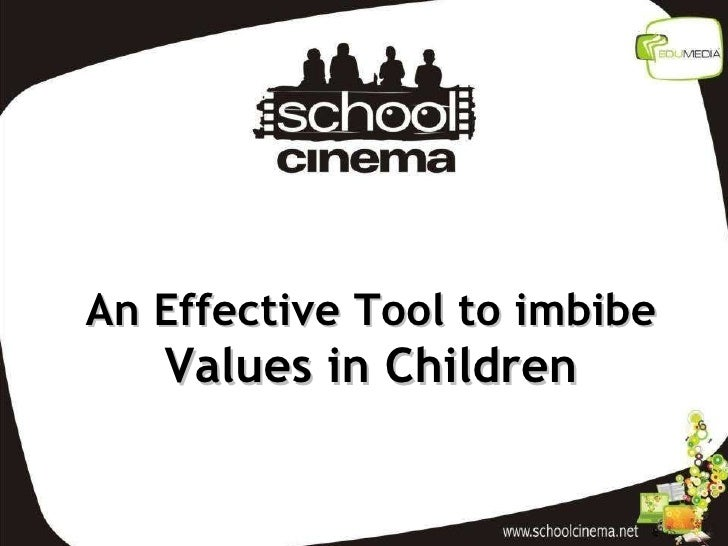 An Effective Tool to imbibe  Values in Children