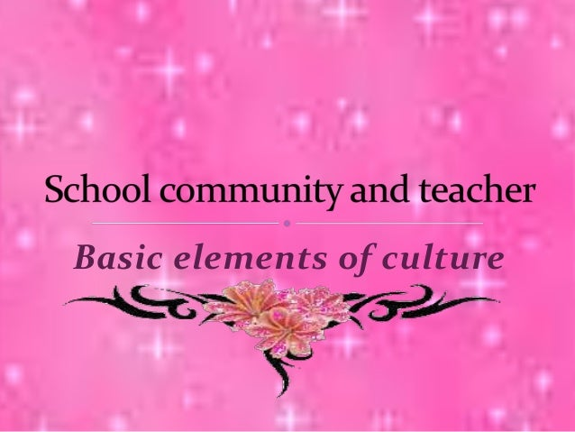 Basic Elements Of Culture